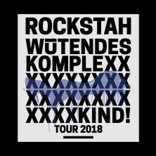 Rockstah - Wütendes Komplexkind Tour 2018