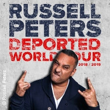Russell Peters: Deported World Tour 2018 / 2019