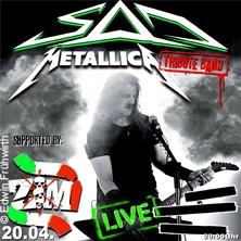 SAD - Metallica Tribute in WETZLAR * Event Werkstatt,