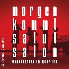 Salut Salon - Morgen Kommt Salut Salon - Weihnachten im Quartett