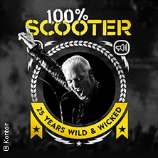 Bild für Event 100% SCOOTER - 25 Years Wild & Wicked