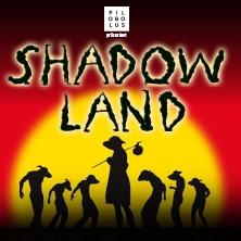 SHADOWLAND - Tour 2019