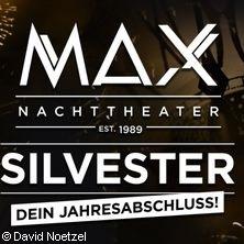 Silvester 2018 - MAX NACHTTHEATER Kiel in KIEL * MAX NACHTTHEATER,