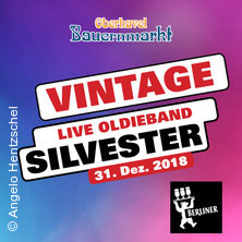 Silvester Party mit Vintage Oldieband in ORANIENBURG * Oberhavel Bauernmarkt,