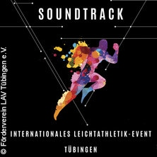 Soundtrack Tübingen - Das internationale Leichtathletik-Event
