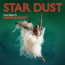 Stardust - From Bach to Bowie in KÖLN * Kölner Philharmonie