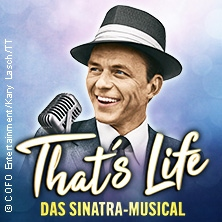 That's Life - Das Sinatra-Musical in KASSEL * Kongress Palais ? Stadthalle,