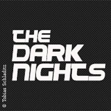 The Dark Nights pres. Tanz in den Mai in Moers, 30.04.2019 - Tickets -