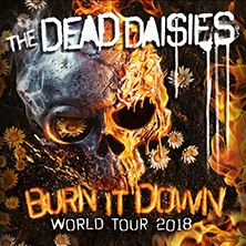The Dead Daisies: Burn It Down World Tour 2018