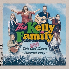 The Kelly Family - We Give Love - Sommer 2019 in St. Goarshausen, 08.06.2019 - Tickets -