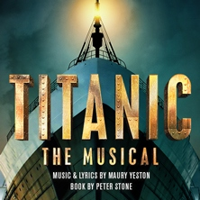 Titanic – The Musical