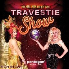 Travestie-Show - Mit Mel Kim um die Welt in CHEMNITZ * Pentagon3,