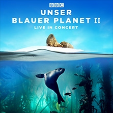 UNSER BLAUER PLANET II ? LIVE IN CONCERT in HANNOVER * TUI Arena