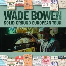 Wade Bowen in KÖLN * BLUE SHELL,