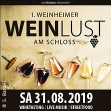 1. Weinheimer WEINLUST am Schloß in Weinheim, 31.08.2019 - Tickets -