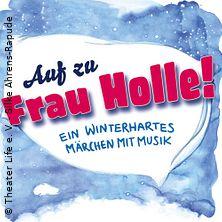 Auf zu Frau Holle! - Theater Life in NORDERSTEDT * Kulturwerk am See,