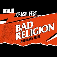 Berlin Crash Fest - Bad Religion in Berlin, 31.07.2021 - Tickets -