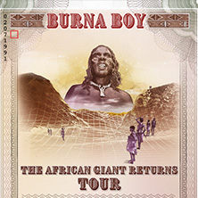 Burna Boy - The African Giant Returns Tour