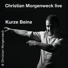 Christian Morgenweck Live - Kurze Beine