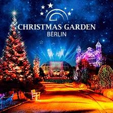 Christmas Garden Berlin 2019/2020