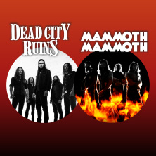 Dead City Ruins & Mammoth Mammoth in Weinheim, 17.11.2019 - Tickets -