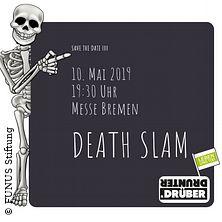 Death Slam in BREMEN * Messe Bremen,