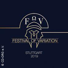 FOV-Stuttgart 2019 - Festival Of Variation | Techno´s Finest