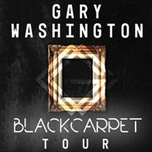Gary Washington - Black Carpet Tour
