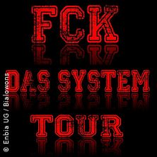 Grober Knüppel - FCKdasSystem Tour