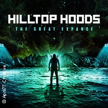 Hilltop Hoods - The Great Expanse World Tour 2019