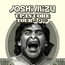 Joshi Mizu - Up In Coke Tour 2019
