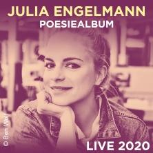 Julia Engelmann - Live & OpenAir 2020