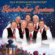 Kastelruther Spatzen - Weihnachtstournee 2020