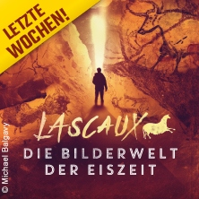 LASCAUX - Die Bilderwelt der Eiszeit bis 8. September - Führungen