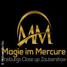 Magie im Mercure - Freiburger Zaubertage
