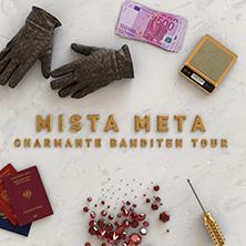 Mista Meta - Charmante Banditen Tour