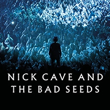 Nick Cave & The Bad Seeds in München, 19.05.2021 - Tickets -