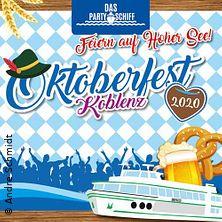 Oktoberfest Koblenz - Das Partyschiff in KOBLENZ, 09.10.2020 - Tickets -