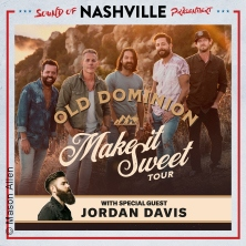 OLD DOMINION & Special guest Jordan Davis - Make It Sweet Tour