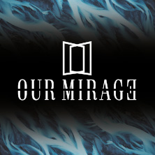 Our Mirage + Vitja - Breathe Atlantis + The Narrator