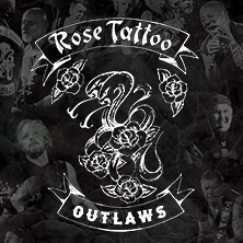 Rose Tattoo - European Tour 2021