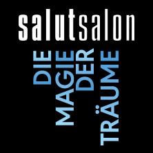 Salut Salon: Die Magie der Träume