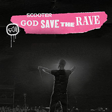 Scooter - God Save The Rave - Open Airs 2020