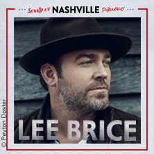 Lee Brice & Special Guests | Sound of Nashville