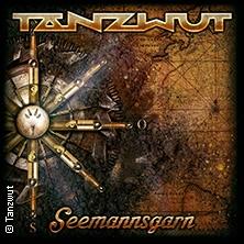 Tanzwut: Seemannsgarn - Die Tour