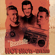 The Baseballs - Hot Shots Live 2020