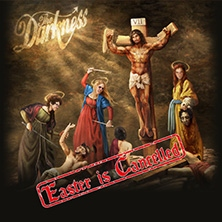 The Darkness - Easter Is Cancelled Tour 2020