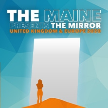 The Maine - The Mirror Tour 2020