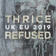 Thrice & Refused
