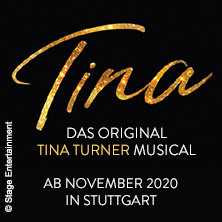 TINA - Das Original Tina Turner Musical in Stuttgart